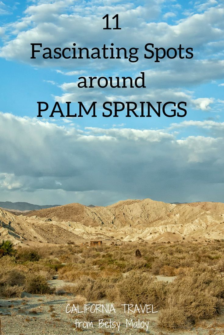 Don't Miss Sights: Photographic tour of Palm Springs and the Coachella Desert