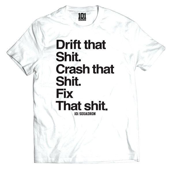 DRIFT THAT SH!T TEE - White