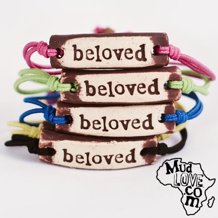 beloved: Beloved Friends, Clean Water, Mud Love Bracelets, Friends Living, Bracelets Rules, Gifts Idea, Fair Trade, Clean Drinks, Beloved Mudlov