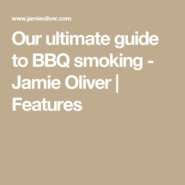Our ultimate guide to BBQ smoking - Jamie Oliver | Features