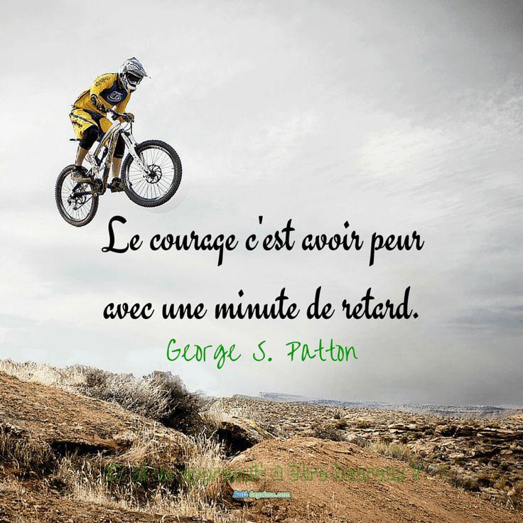 Le courage c'est avoir peur avec une