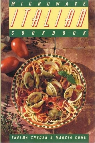 The Microwave Italian Cookbook By Thelma Snyder 1988 Http Www