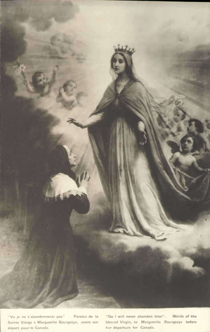 """Va je ne t'abandonnerai pas"" Paroles de la Sainte Vierge à Marguerite Bourgeoys avant son départ pour le Canada. ""Go I will never abandon thee"". Words of the blessed Virgin to Marguerite Bourgeoys before her departure for Canada."
