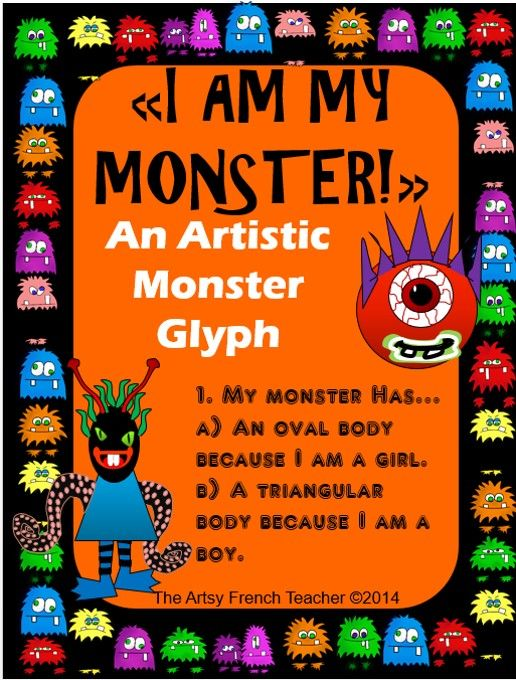 """I AM MY MONSTER!"" -- An Artistic Monster Glyph - fun activity to READ, CREATE, WRITE a description, READ ALOUD.  http://www.teacherspayteachers.com/Store/The-Artsy-French-Teacher Excellent resource for primary or junior students."