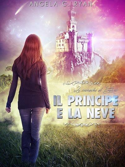#LeCronacheDiEdenir Sognando tra le Righe: IL PRINCIPE E LA NEVE     Angela C. Ryan   Recensi...