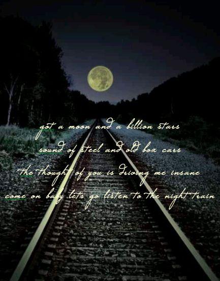 night train lyrics jason aldean moon country life I LOVE THIS SONG!!!
