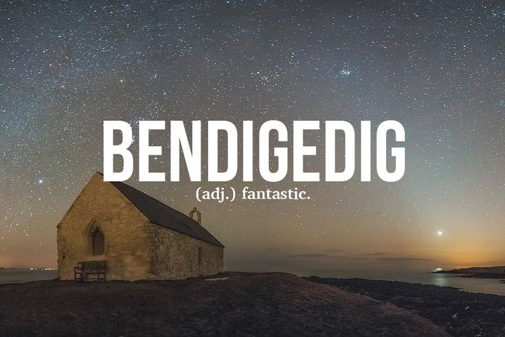 14 Brilliant Welsh Words The World Needs To Start Using