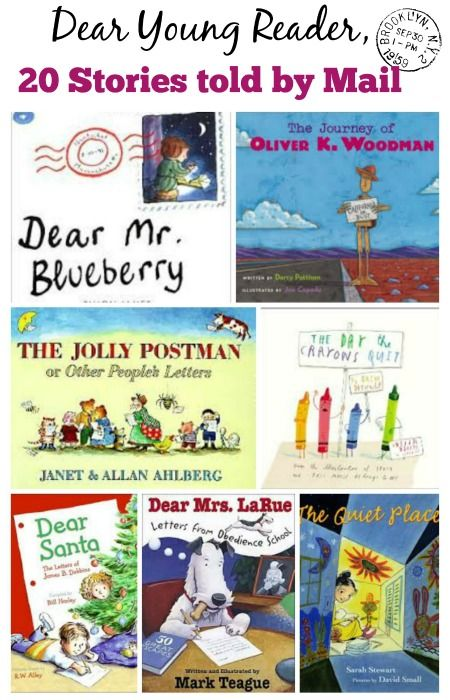 Delightful books whose stories are told through the exchange of mail -- then practice writing/sending letters!  #kidslit