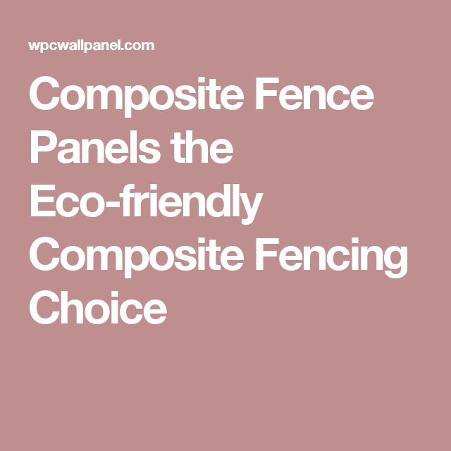 best 25 composite fencing ideas on pinterest plastic fencing modern fence and modern fence. Black Bedroom Furniture Sets. Home Design Ideas