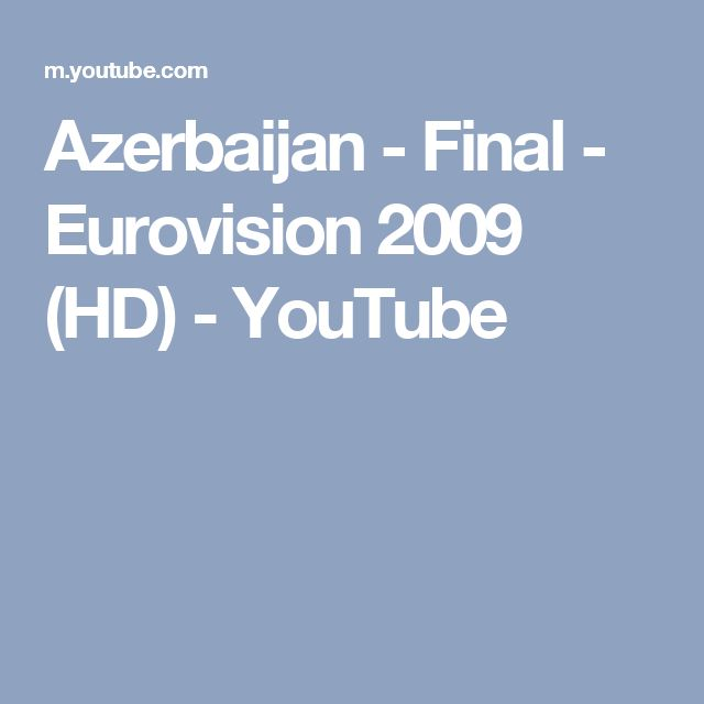 Azerbaijan - Final - Eurovision 2009 (HD) - YouTube