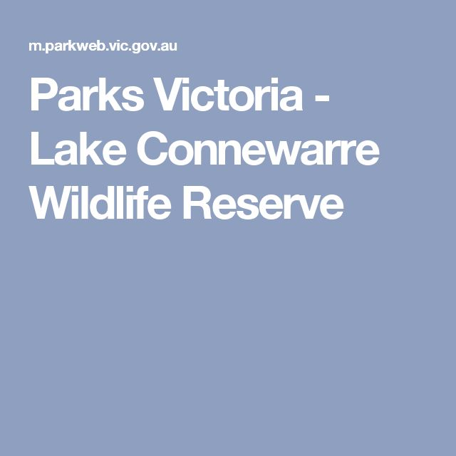 Parks Victoria - Lake Connewarre Wildlife Reserve