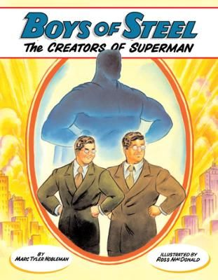59 best siegel and shuster images on pinterest comic books boys of steel by marc tyler noblemanross macdonald click to start reading ebook fandeluxe Images