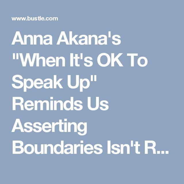 """Anna Akana's """"When It's OK To Speak Up"""" Reminds Us Asserting Boundaries Isn't Rude — VIDEO"""