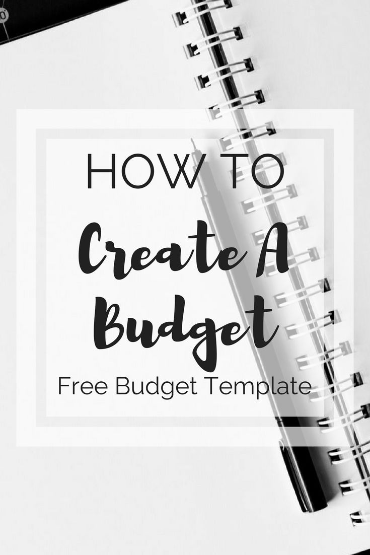 Free budget template and explanation on how to create a budget that works for you!
