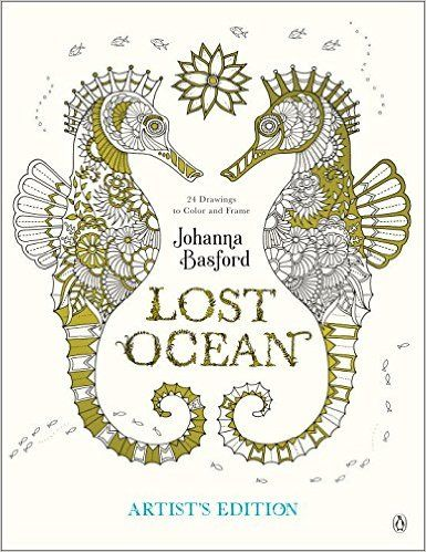 Lost Ocean Artists Edition An Inky Adventure And Coloring Book For Adults 24 Drawings