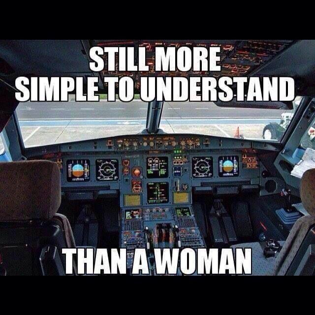 Actually, yeah, I do understand this more than I do women...