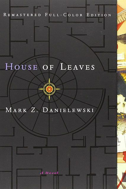 "House of Leaves  ""The first time I read House of Leaves I was afraid of dark rooms for a week. The second time I read it, it changed the way I thought about books. A narrative nesting-doll of creepiness and revelation, a twisting maze of words and ideas with a monster living in its heart, House of Leaves has to be read to be believed."" — Will Kaufman,  Diesel, A Bookstore House of ..."
