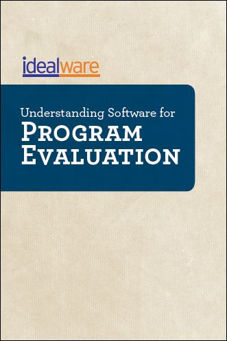 Understanding Software for Program Evaluation  <  free reference guide provides overviews of the types of software that, when brought together, can enable your organization to accurately and confidently collect, measure, and monitor the outcomes and effectiveness of its program