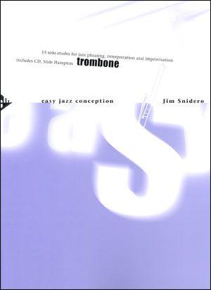Jamey Aebersold Jazz: Easy Jazz Conception for Trombone
