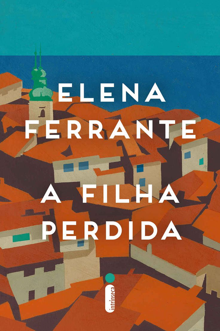 A Filha Perdida Ebook: Elena Ferrante: Amazon: Loja Kindle