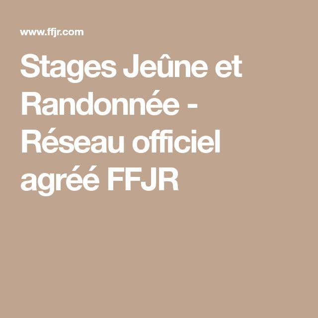 Stages Jeûne et Randonnée - Réseau officiel agréé FFJR