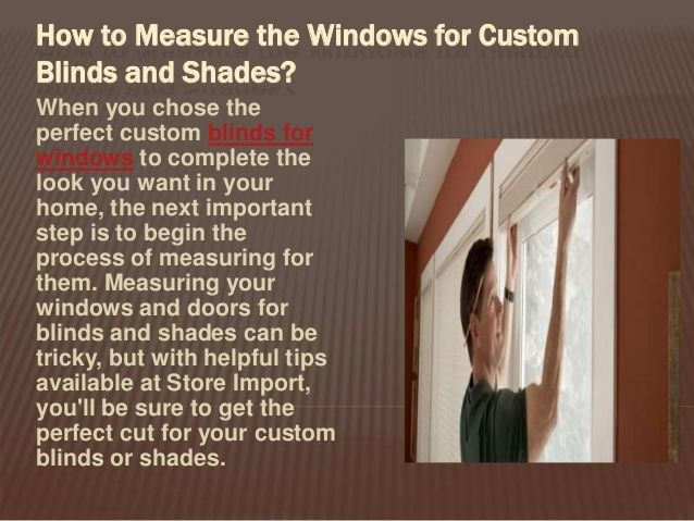 Choose the perfect custom blinds for windows from Store Import to complete the look of your home according to your decor or your adjustment. Visit us to know more on this!!