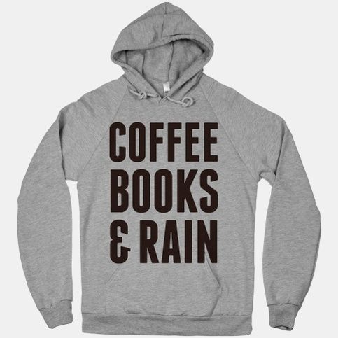 Coffee books & rain! Perfect for a lazy day around the house or at your favorite cafe! The American Apparel Hoodie is a 100% flex fleeced hooded sweatshirt with an extra-soft interior and a snug fit: