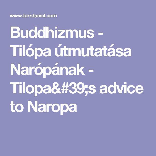 Buddhizmus - Tilópa útmutatása Narópának - Tilopa's advice to Naropa