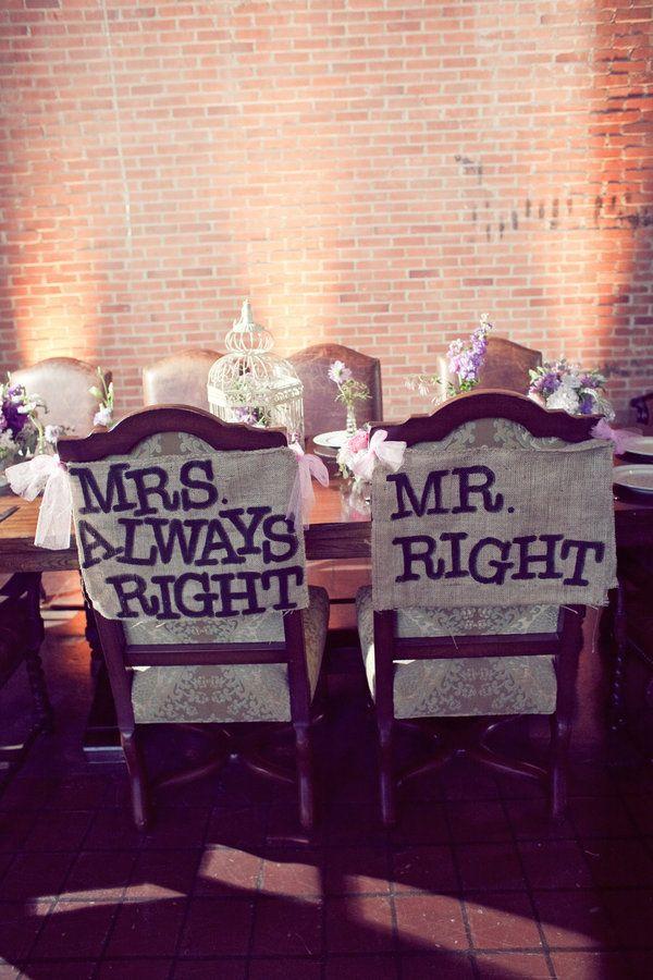 .: Bride Grooms, Receptions Tables, Wedding Ideas, Bridegroom, The Bride, Wedding Chairs Covers, Chairs Back, Wedding Signs, Rehear Dinners