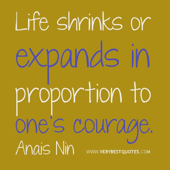 Courage In Love Quotes: Best 25+ Quotes About Courage Ideas On Pinterest