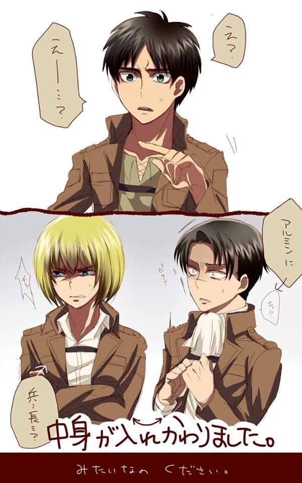 Armin and Levi switched bodies. You can tell because Levi is actually crying like a bitch. Not saying Armin is a bitch hes my favorite character actually.