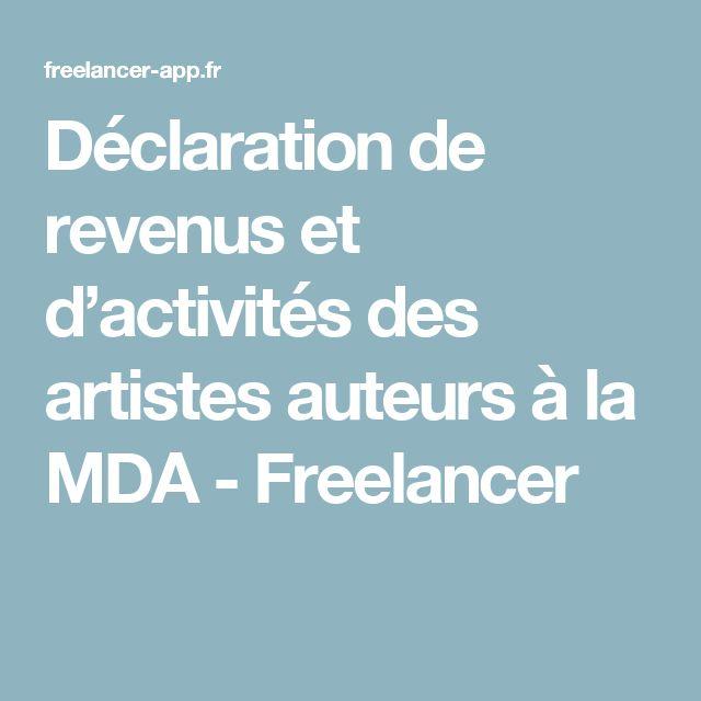 Déclaration de revenus et d'activités des artistes auteurs à la MDA - Freelancer
