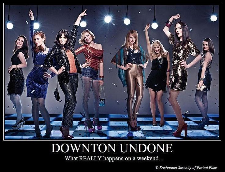 """""""Downton"""" Undone. ROCK."""