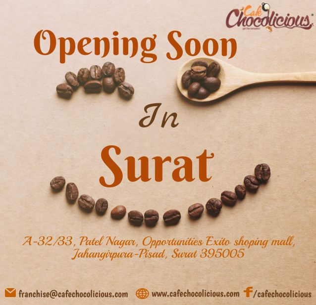 #Suratis Cafe Chocolicious is coming to give you chocolaty treat this New Year 2018. Come have a cup of #Coffee with us at A-32/33, Patel Nagar, Opportunities Exito Shoping Mall, Jahangirpura-Pisad, Surat 395005 Want to be your own boss? Have your own coffee shop... For #franchise contact us at 9689360236 or mail us at franchise@cafechocolicious.com #CafeChocolicious #HangoverWithCoffee #CoffeeLover #Gujarat #Surat #CoffeeShop #FranchiseIndia #CoffeeFranchise #Entrepreneur HappyNewYear2018