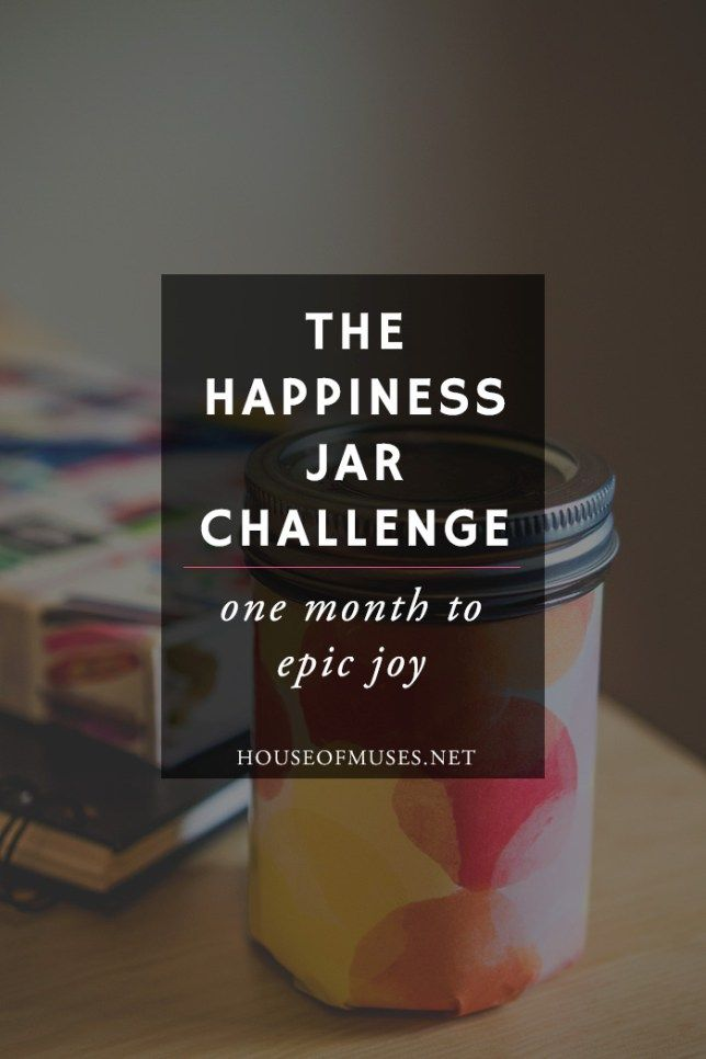 The Happiness Jar Challenge: One Month to Epic Joy