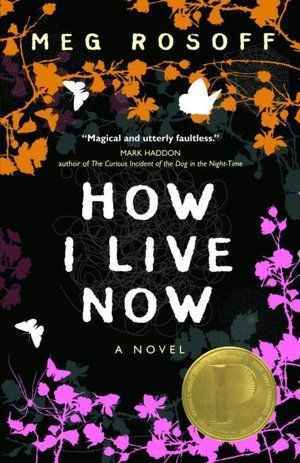2005 Winner: How I Live Now by Meg Rosoff.  To get away from her pregnant stepmother in New York City, fifteen-year-old Daisy goes to England to stay with her aunt and cousins, with whom she instantly bonds, but soon war breaks out and rips apart the family while devastating the land.