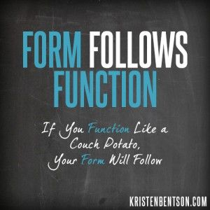 Form Follows Function | YouAnew Lifestyle Nutrition | #motivation