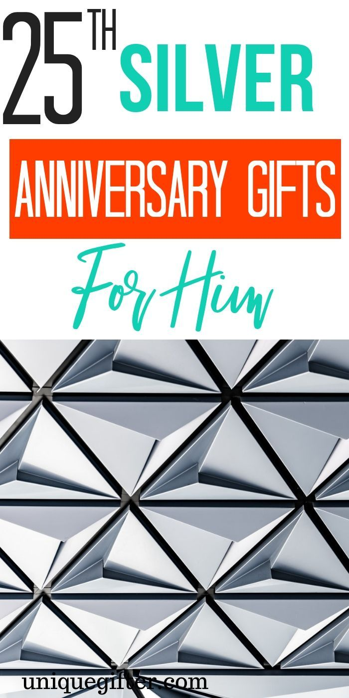 20 25th Silver Anniversary Gifts for Him Silver