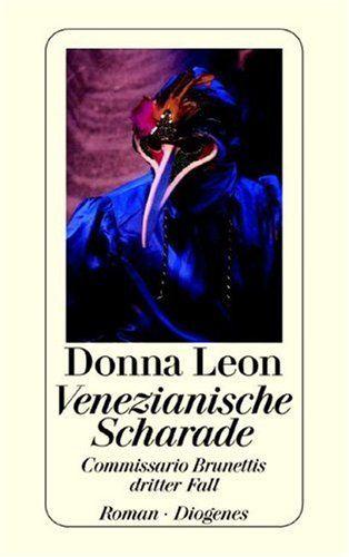 Venezianische Scharade: Guido Brunettis dritter Fall: Amazon.de: Donna Leon: Bücher