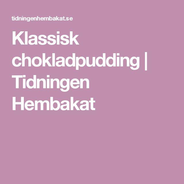 Klassisk chokladpudding | Tidningen Hembakat