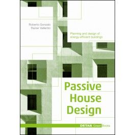 Passive House Design - in English - DETAIL Green Books - DETAIL Books