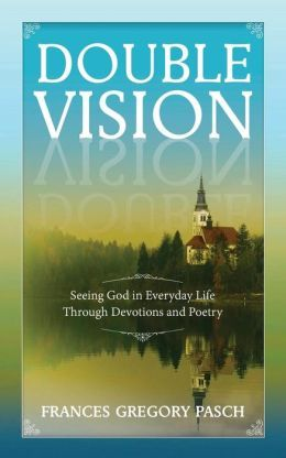 172 best 199 ebooks and print books worth reading images on double visionseeing god in everyday life through devotions and poetry by frances gregory fandeluxe Images