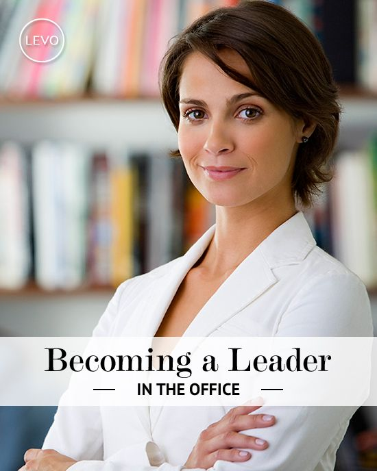Becoming A Leader At Work | Levo | Leadership >> http://www.levo.com/articles/career-advice/becoming-a-leader-at-work