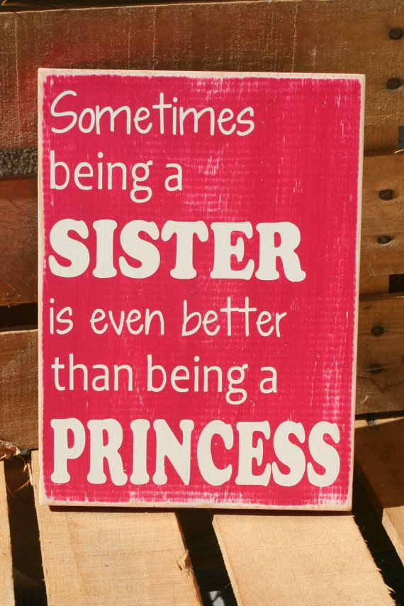 Sisters quote inspirational hand painted wood sign
