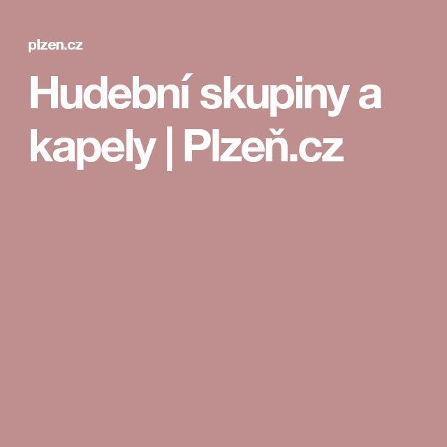 Hudební skupiny a kapely | Plzeň.cz