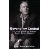 Beyond my Control: One Man's Struggle with Epilepsy, Seizure Surgery & Beyond (Paperback)By Stuart McCallum
