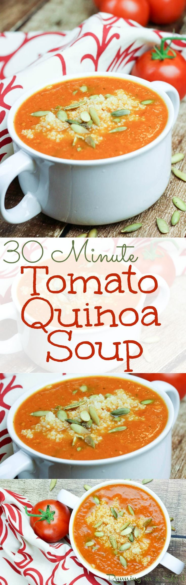 Tomato Quinoa Soup recipe. Vegan & Vegetarian. A simple meal on your table in less than 30 minutes! Quick, easy and healthy! Healthy comfort foods! | Running in a Skirt