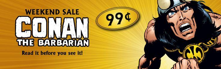 $ .99 Conan Comics Sale! All Weekend. - W.B.