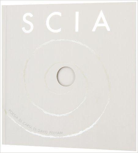 Amazon.it: Scia. Poesia di carta. Libro pop-up - David Pelham, G. Quarenghi - Libri