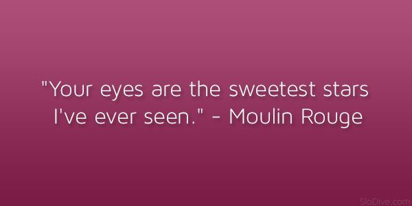 moulin rouge 21 Memorable and Famous Movie Quotes About Love